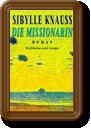 Die Missionarin